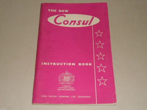 Betriebsanleitung Handbuch Owner\'s Manual Ford Consul, Stand 01/1956