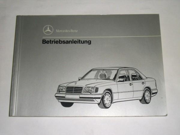 Betriebsanleitung Handbuch Mercedes W124 Diesel Mopf 2 Stand 11 / 1993