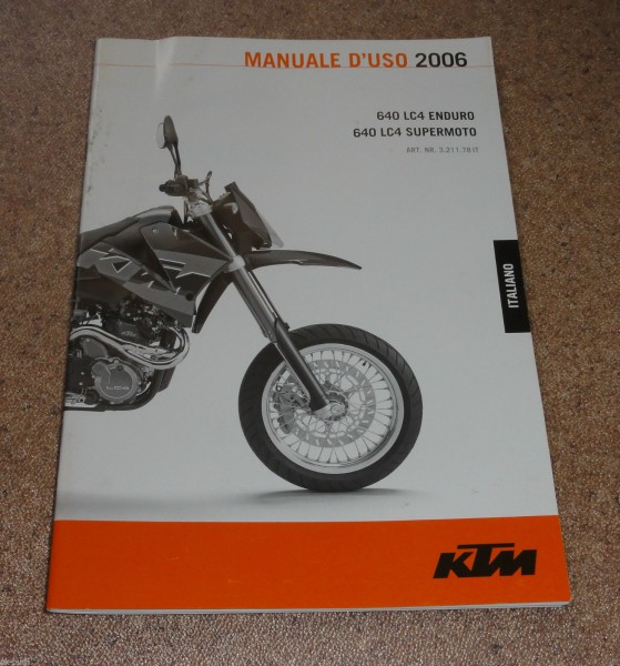 Betriebsanleitung / Manuale D` Uso KTM 640 LC4 Enduro / Supermoto Stand 09/2005