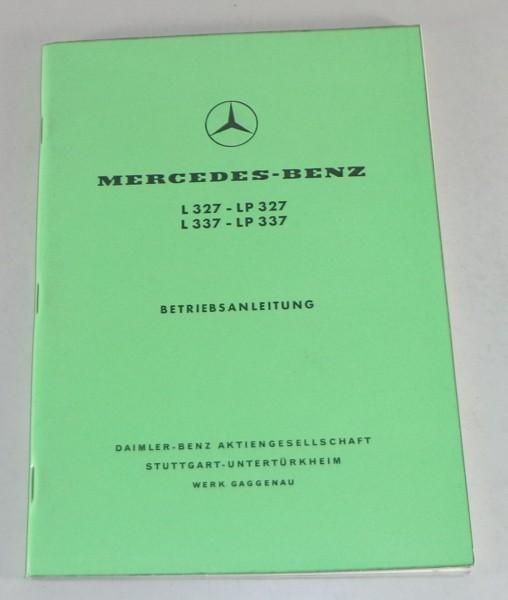 Betriebsanleitung Mercedes Benz L 327 / LP 327 / L 337 / LP 337 von 05/1960