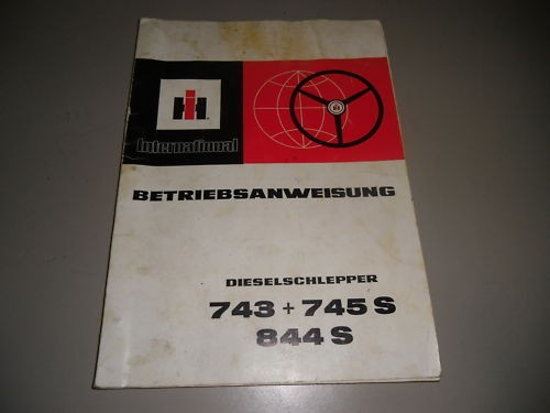 Betriebsanleitung International Harvester 743 745 S 844