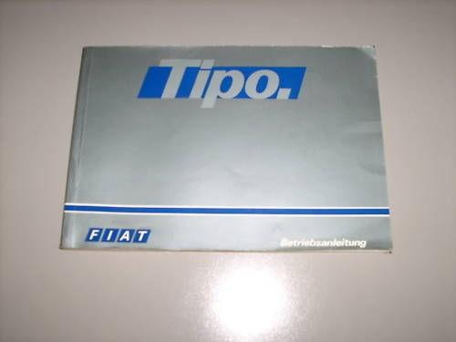 Betriebsanleitung Handbuch Fiat Tipo, Stand 06/1990
