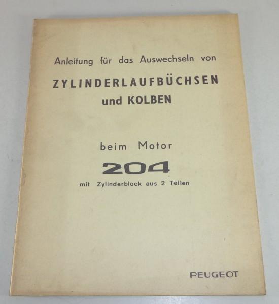 Werkstatthandbuch Peugeot 204 Diesel Zylinderlaufbüchsen Stand 08/1967