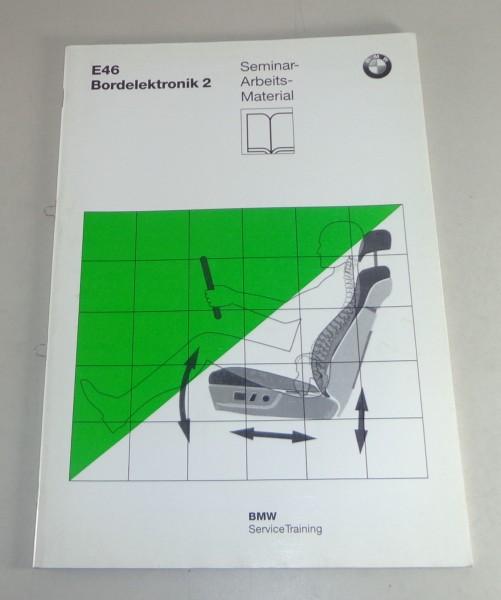 Schulungsunterlage Seminar BMW 3er E46 Bordelektronik 2 Stand 07/1997