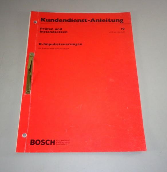 Werkstatthandbuch Bosch K-Impulssteuerungen Stand 1976