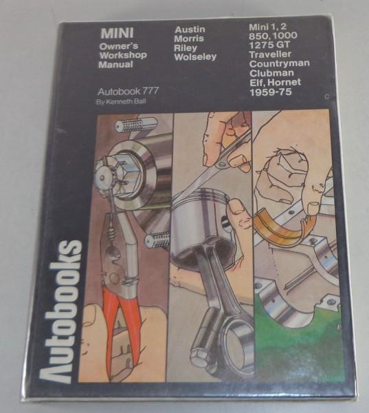 Reparaturanleitung Leyland Austin / Morris Mini + Clubman + Traveller 1959-1975