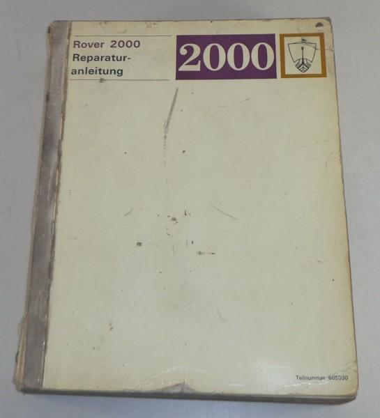 Werkstatthandbuch / Reparaturanleitung Rover 2000 P6 Stand 1968