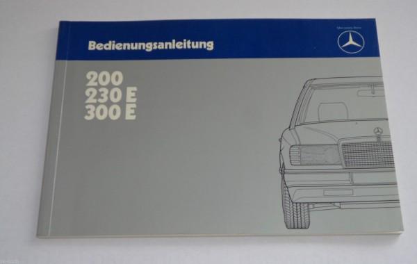 Betriebsanleitung Mercedes - Benz W124 200 / 230 E / 300 E Stand 11/1984