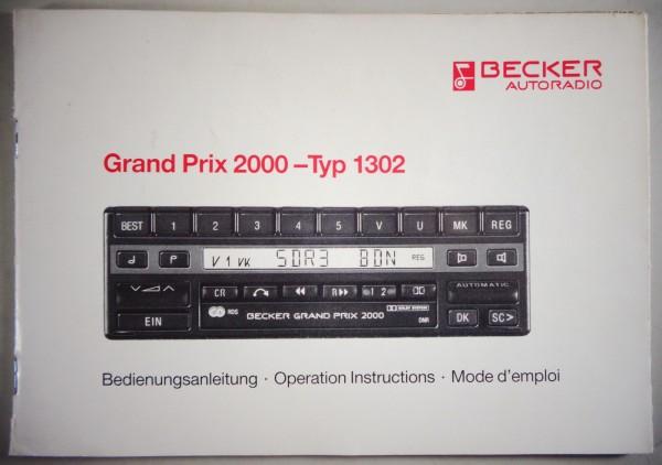 Betriebsanleitung Becker Autoradio Grand Prix 2000 Typ 1302 Stand 08/1990