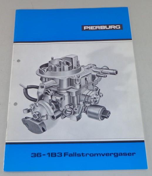 Betriebsanleitung / Handbuch Pierburg 36-1B3 Fallstromvergaser für VW - 10/1979