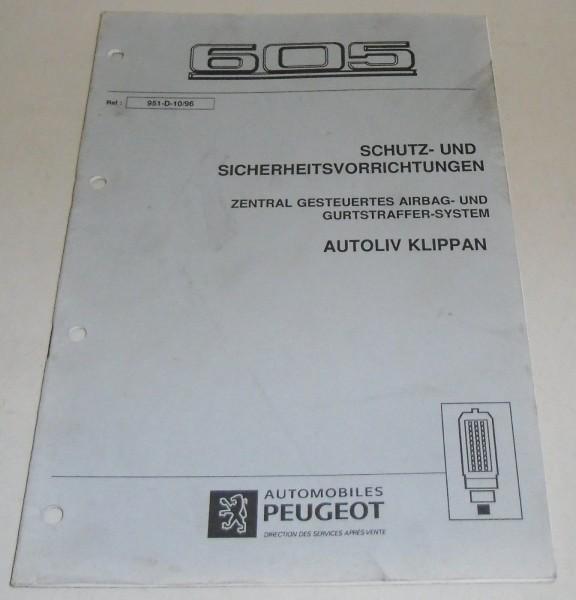 Werkstatthandbuch Peugeot 605 Gurt- & Airbagsystem AUTOLIV KLIPPAN Stand 10/1996