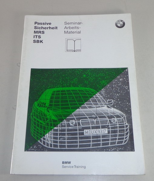 Schulungsunterlage Seminar BMW 5er E39 / 7er E33 Passive Sicherheit Stand 5/1997