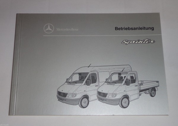 Betriebsanleitung Handbuch Mercedes Benz Sprinter W901 Stand 09/1995