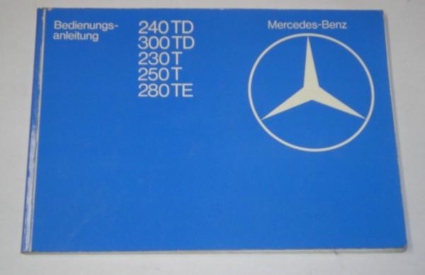 Betriebsanleitung Mercedes T-Modell W123 240 TD 300 TD 230 T 250 T 280 TE, 1979