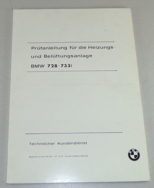 Schulungsunterlage Seminar BMW 7er E23 728-733i Heizung und Lüftung von 11/1977
