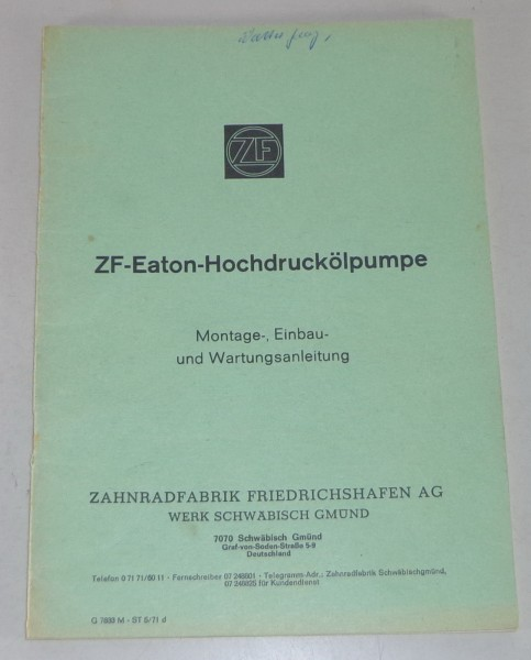 Betriebsanleitung / Handbuch ZF-Eaton-Hochdruckölpumpe Stand 05/1971