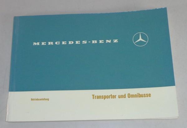 Betriebsanleitung Mercedes Düsseldorfer Transporter T2 L 406 D + O 309 D 11/1973