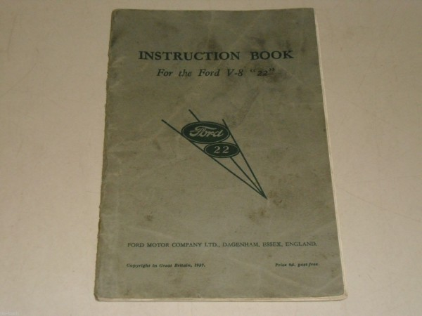 """Betriebsanleitung Handbuch Owner\'s Manual Ford V 8 22\"""" , Stand 1937\"""""""