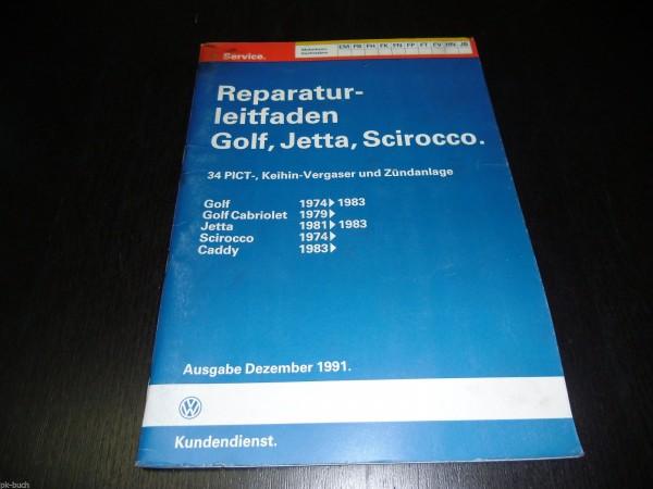 Werkstatthandbuch Golf I Cabrio Scirocco Jetta Caddy Keihin Vergaser Zündanlage