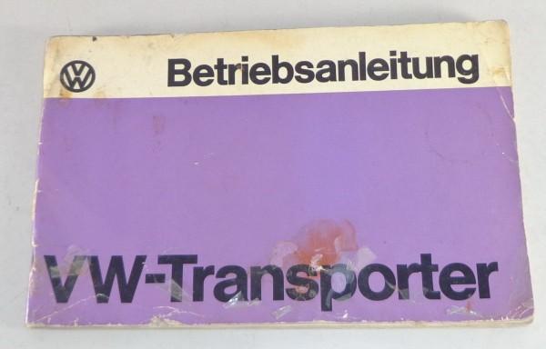 Betriebsanleitung VW Bus / Transporter T2 / T2b von 08/1975