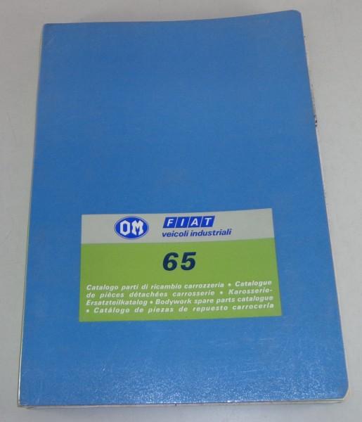 Teilekatalog Karosserie / Spare Parts Catalog Body Fiat OM65 / 65 NC LKW 11/1977