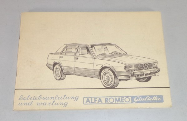Betriebsanleitung / Handbuch Alfa Romeo Giulietta Typ 116 Stand 6/1981