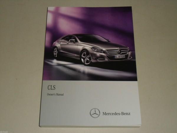 Betriebsanleitung Owner\'s Manual Mercedes Benz C218 C 218 CLS, Stand 06/2010