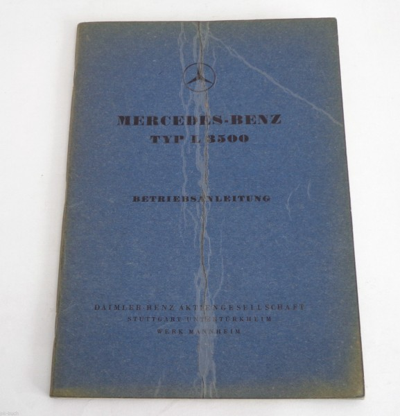 Betriebsanleitung Handbuch Mercedes - Benz LKW L 312 Typ L 3500, Stand 09/1953