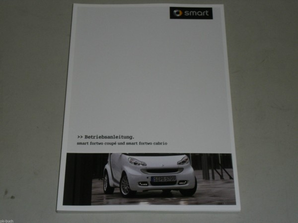 Betriebsanleitung Handbuch Smart fortwo for two Coupé Cabrio Cabriolet, 12/2010