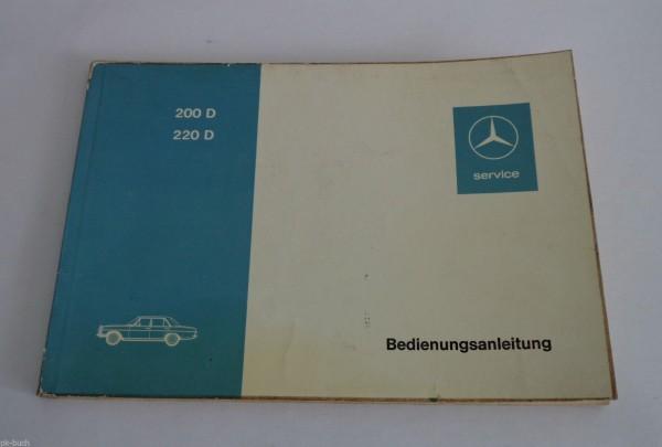 Betriebsanleitung Handbuch Mercedes /8 W115 Diesel 1.Serie 200 D / 220 D St.1973