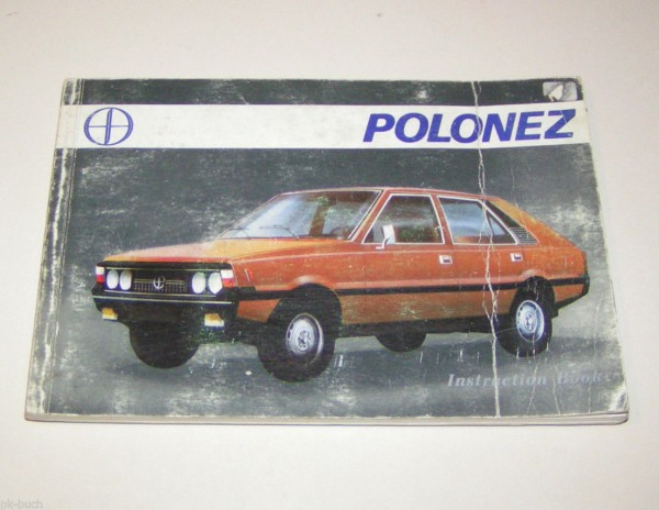 Betriebsanleitung / Instruction book Polonez 1300 / 1500 - Stand 1979!