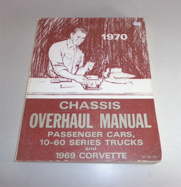 Werkstatthandbuch Workshop Manual Chevrolet Corvette / 10-60 Series Trucks -1970