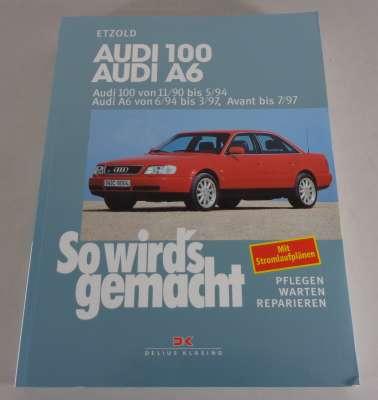 Reparaturanleitung So wird's gemacht Audi 100 + A6 von 11/1990 bis 07/1997 | PK-Buch