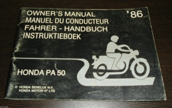 Betriebsanleitung Honda PA 50 Owner´s Manual Du Conducteur Instruktieboek 1986