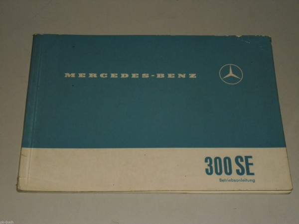 Betriebsanleitung Mercedes Benz W112 Heckflosse 300 SE Stand 07/1961