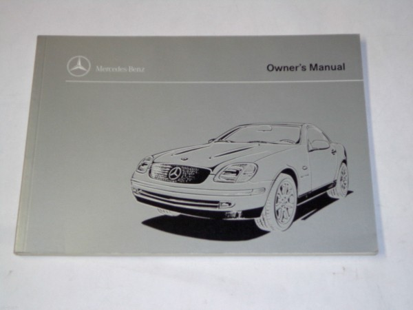 Betriebsanleitung / Owner´s Manual Mercedes SLK 230 Kompressor R171, 1998