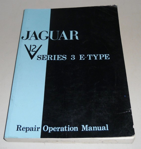 Werkstatthandbuch Workshop Repair Manual Jaguar E-Type Series III / 3 V12