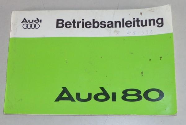 Betriebsanleitung Audi 80 Typ 82 Stand 04/1978
