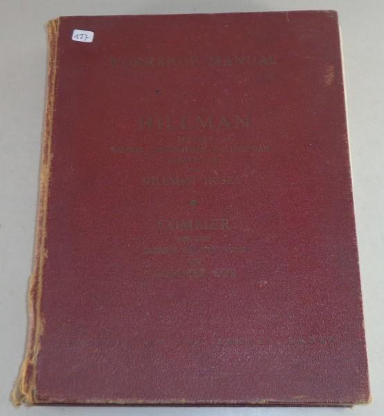 Werkstatthandbuch / Workshop Manual Hillman Minx + Commer Stand 1956