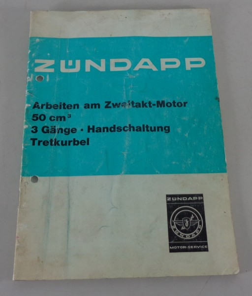 Werkstatthandbuch Zündapp C50 3 Gang Arbeiten am 2-Takt Motor Stand 05/1979