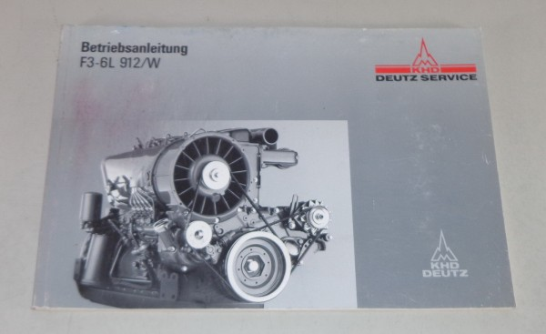 Betriebsanleitung / Handbuch Deutz Motor BF3-6L 912/W Stand 01/1993