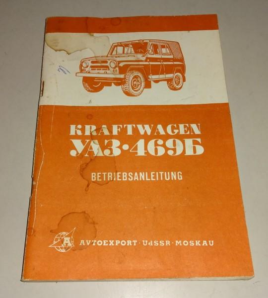Betriebsanleitung / Handbuch UAZ 469 B Russischer Geländewagen Stand 06/1977