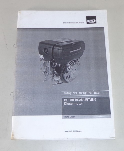 Betriebsanleitung Hatz Dieselmotor 1B20 / 1B27 / 1B30 / 1B40 / 1B50 Stand 2012