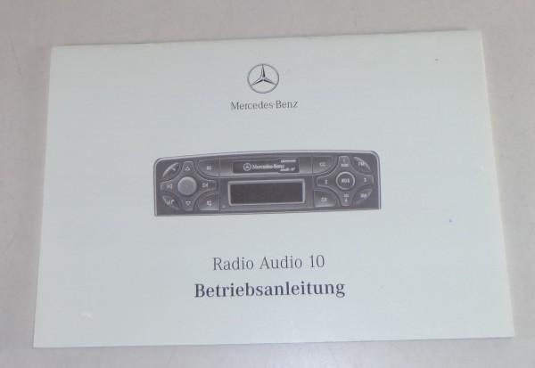 Betriebsanleitung Mercedes Benz Radio Audio 10 in C-Klasse W203 Stand 07/1999