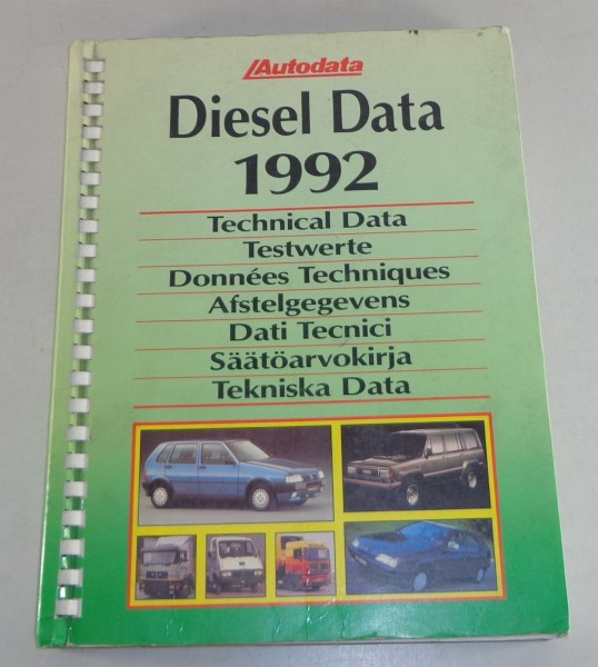 Handbuch technische Daten Dieselfahrzeuge VW / Mercedes / Audi etc. Stand 1992