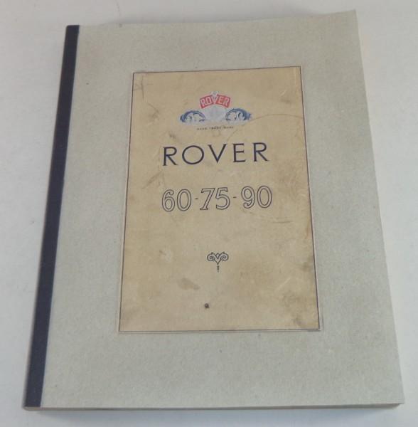 Werkstatthandbuch / Workshop Manual Rover P4 60 / 75 / 90 Saloons Stand 08/1955