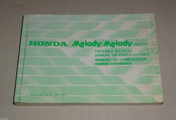 Betriebsanleitung / Handbuch / Owner´s Manual Honda Melody Deluxe Stand 1983