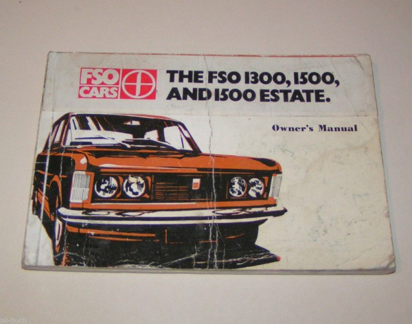 Betriebsanleitung / Owners manual FSO 1300 / 1500 / 1500 Estate - Edition 1980!
