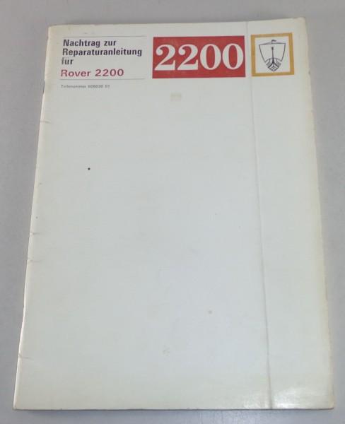 Werkstatthandbuch Nachtrag Rover 2200 P6 Stand 1974