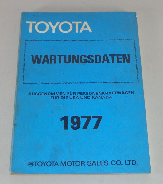 Werkstatthandbuch / Wartungsdaten Toyota PKW versch. Modelle Stand 1977